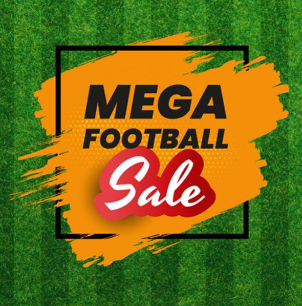 MEGA FOOTBALE SALE!